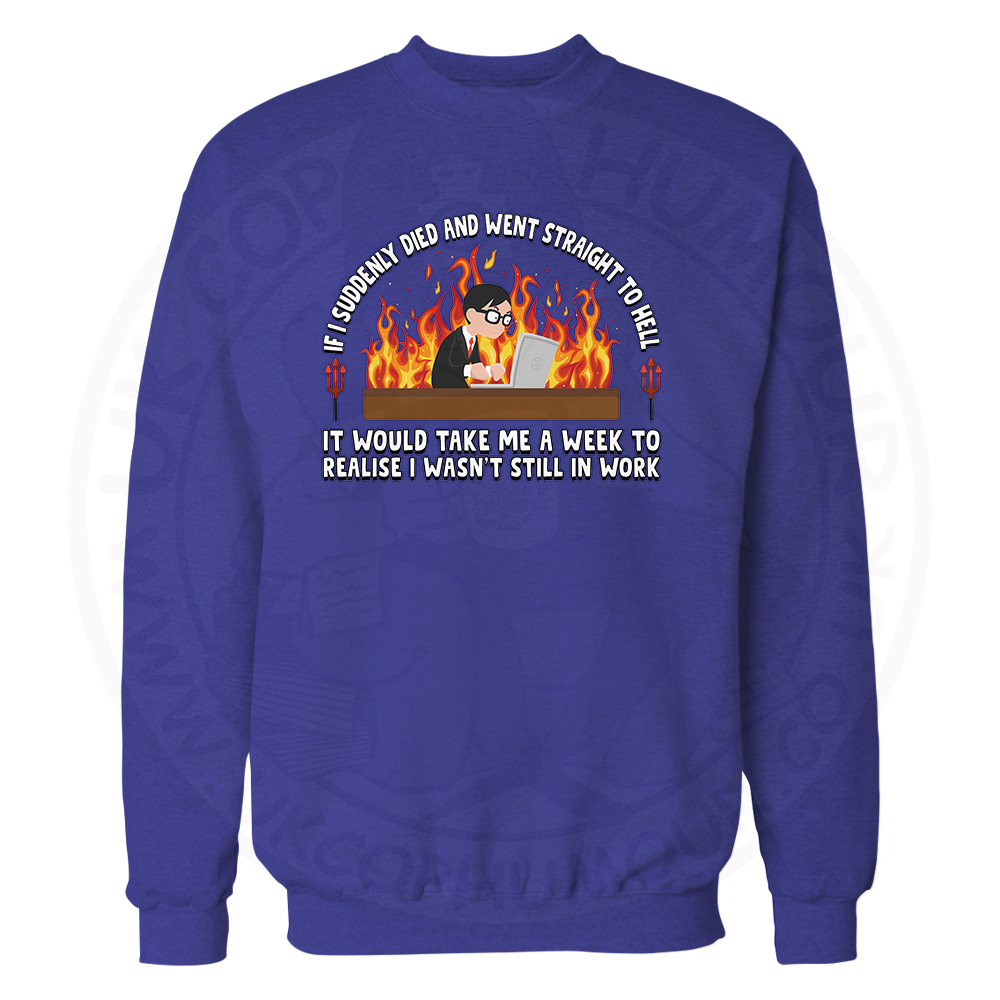 STRAIGHT TO HELL Sweatshirt - Royal Blue, 2XL