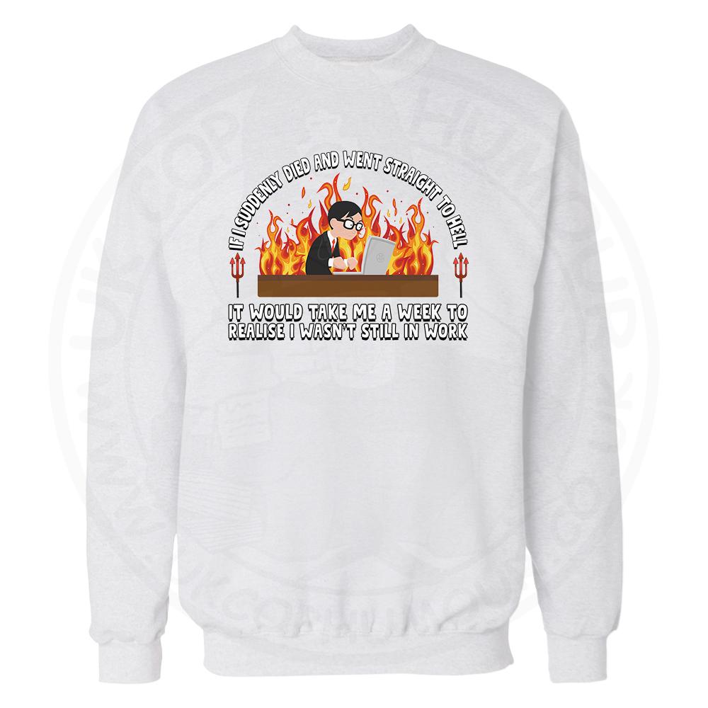 STRAIGHT TO HELL Sweatshirt - White, 3XL
