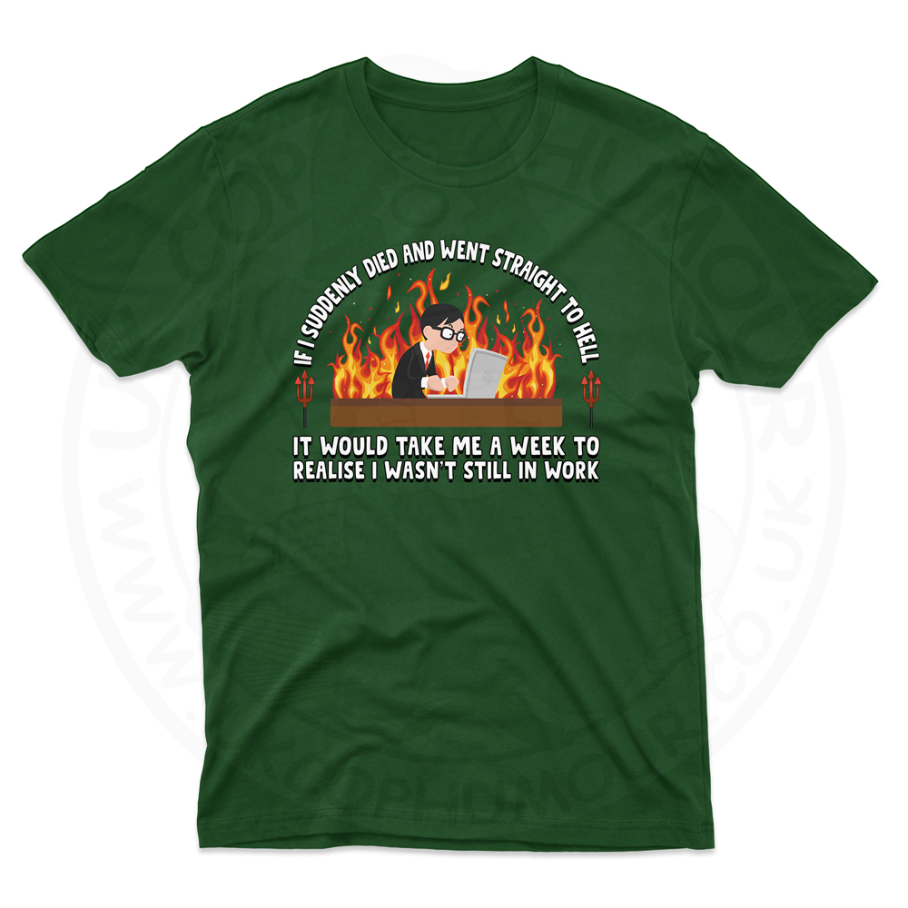 Mens STRAIGHT TO HELL T-Shirt - Forest Green, 2XL